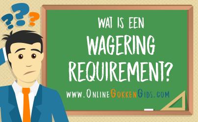 wat is een wagering requirement artikel